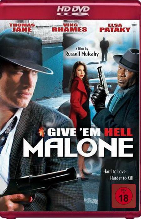 Отправь их в ад, Мэлоун! / Give 'em Hell, Malone (2009) HDRip
