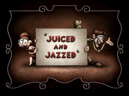 Выпивка и джаз / Juiced and Jazzed (2009) DVDRip