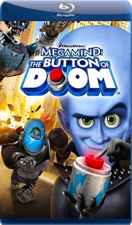 Мегамозок: Кнопка загибелі / Мегамозг: Кнопка гибели / Megamind: The Button of Doom (2011) BDRip