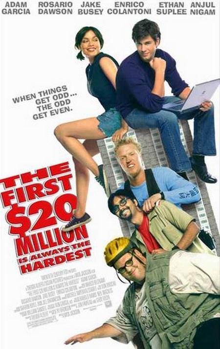 Как заработать 20 миллионов баксов / The First $20 Million Is Always the Hardest (2002) DVDRip