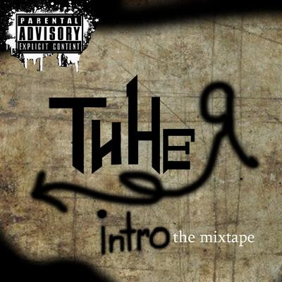 "Ти не Я - ""Intro"" the mixtape (2010)"