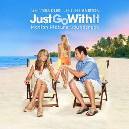 Притворись моей женой / Just Go with It (2011) OST