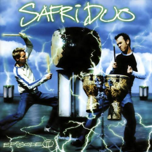 Safri Duo (2001) - Episode II