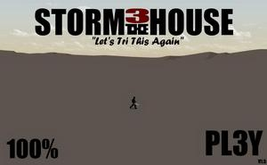 Storm The House