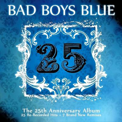 Bad Boys Blue - 25 (2CD) (2010)
