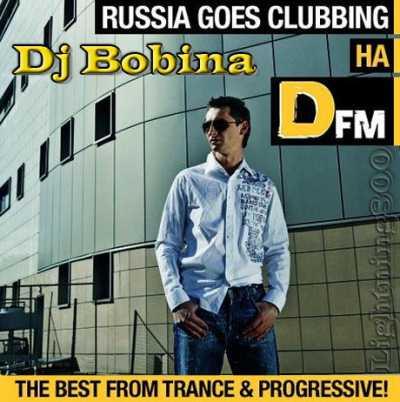 DJ Bobina - Russia Goes Clubbing (2010)
