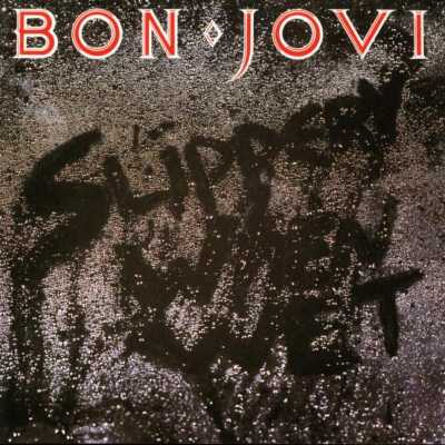 Bon Jovi - Slippery When Wet (Special Edition) (2010)