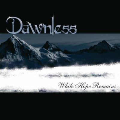 Dawnless - While Hope Remains (2010)
