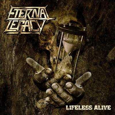 Eternal Legacy - Lifeless Alive (2009)