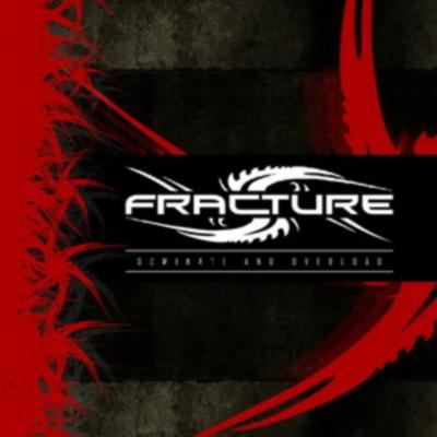 Fracture - Dominate And Overload (2010)