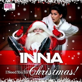 Inna - I Need You For Christmas (2009)