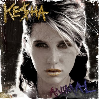 Ke$ha - Animal (2010)