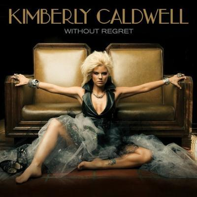 Kimberly Caldwell - Without Regret (2010)