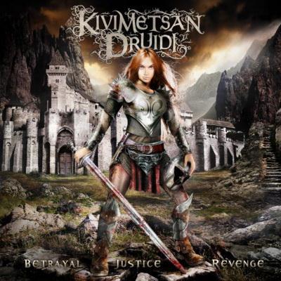 Kivimetsan Druidi - Betrayal, Justice, Revenge (2010)