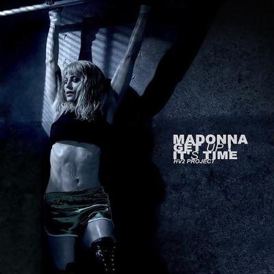 Madonna - Get Up! It`s Time (2010)
