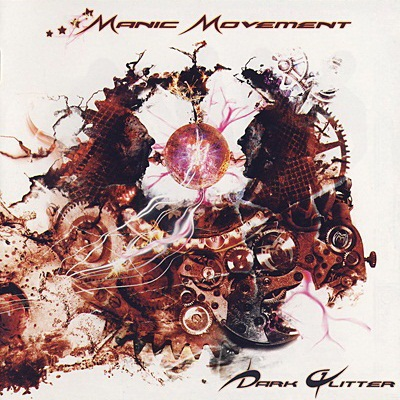 Manic Movement - Dark Glitter (2009)