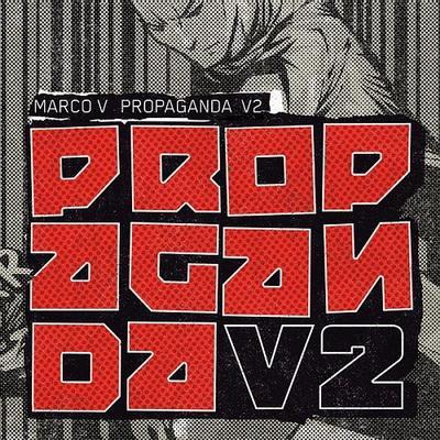 Marco V - Propaganda V2 (2009)