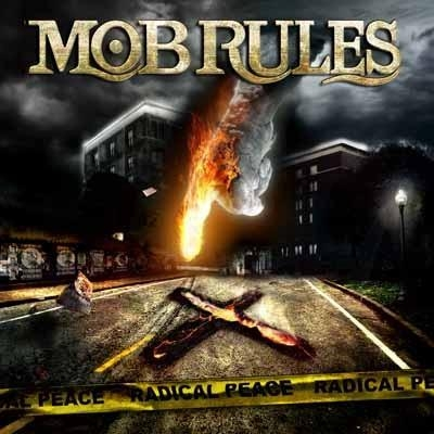 Mob Rules - Radical Peace (2009)