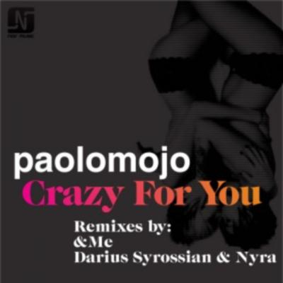 Paolo Mojo Feat Ryan Starr - Crazy For You (2010)