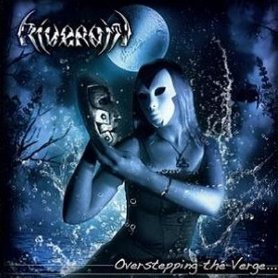 Riverain - Overstepping The Verge (2010)