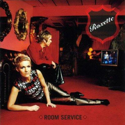Roxette - Room Service (Remastered Release) (2009)