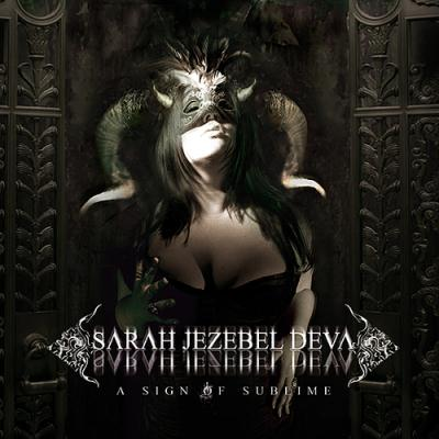 Sarah Jezebel Deva - A Sign Of Sublime (2010)