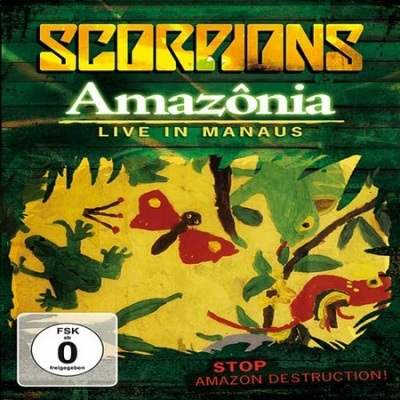 Scorpions - Amazonia (Live In The Jungle) (2009)
