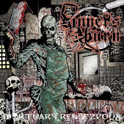 Sinners Burn - Mortuary Rendezvous (2009)