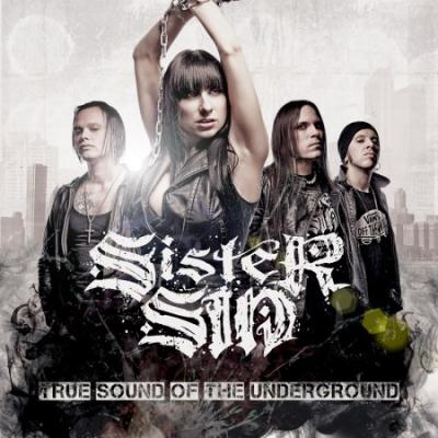 Sister Sin - True Sound of the Undergroun (2010)
