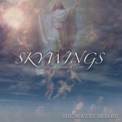 Skywings - The Advent Melody (2009)