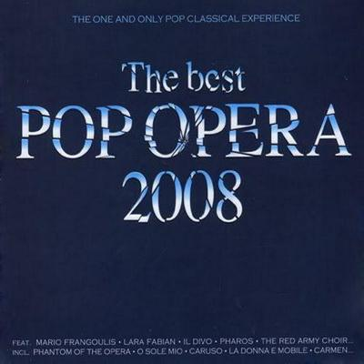 Сборник: The Best Pop Opera 2008 (2007)xd;