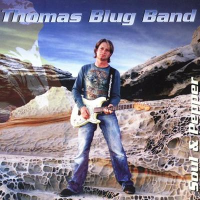 Thomas Blug Band - Soul & Pepper (2009)