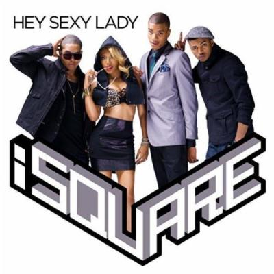 iSquare - Hey Sexy Lady (2010)